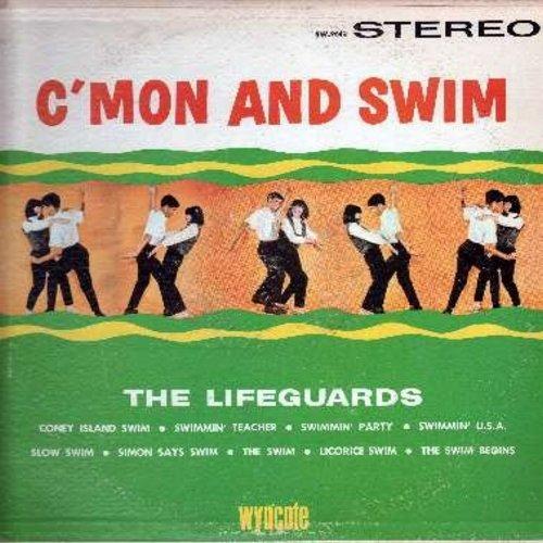 Lifeguards - C'Mon And Swim: Swimmin' U.S.A., Simon Says Swim, Locorice Swim, Coney Island Swim (vinyl STEREO LP record) - EX8/EX8 - LP Records