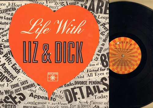 Liz & Dick - Life With Liz & Dick - Hilarious parody about the cult-like media interest in everyday life of Hollywood Sweethearts Elizabeth Taylor and Richard Burton (vinyl LP record) - NM9/VG7 - LP Records