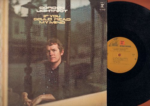 Lightfoot, Gordon - If You Could Read My Mind: Me And Bobby McGee, Sit Down Young Starnger, Minstrel Of The Dawn (vinyl STEREO LP record) - EX8/VG7 - LP Records