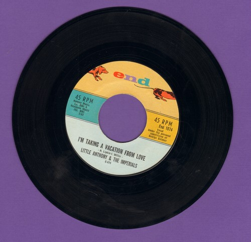 Little Anthony & The Imperials - I'm Taking A Vacation From Love/Only Sympathy - NM9/ - 45 rpm Records