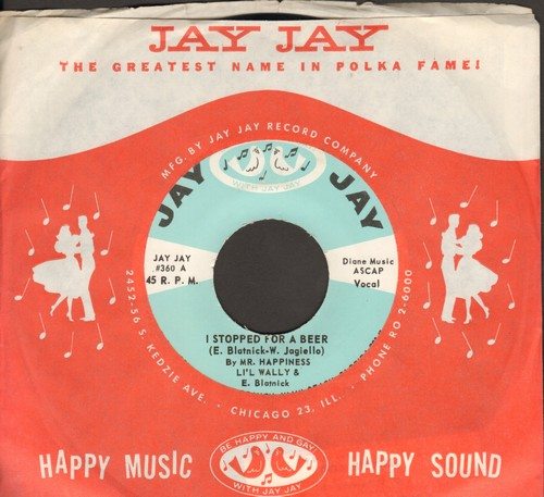 Li'l Wally - I Stopped For A Beer/Thank You (with Jay Jay company sleeve) - M10/ - 45 rpm Records