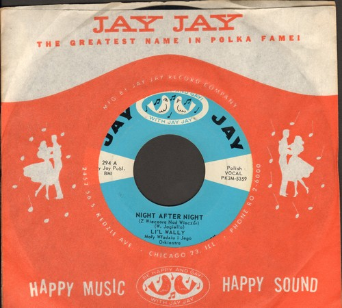 Li'l Wally - Nightingale Polka/Night After Night (with Jay Jay company sleeve) - M10/ - 45 rpm Records