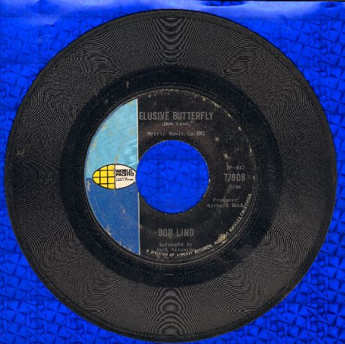 Lind, Bob - Elusive Butterfly/Cheryl's Goin' Home - VG7/ - 45 rpm Records