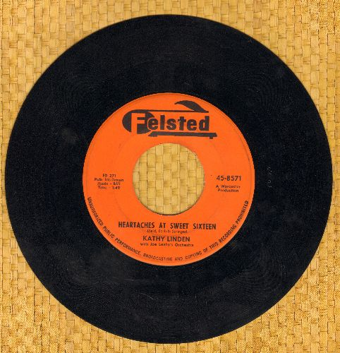 Linden, Kathy - Heartaches At Sweet Sixteen/Goodbye Jimmy, Goodbye  - EX8/ - 45 rpm Records