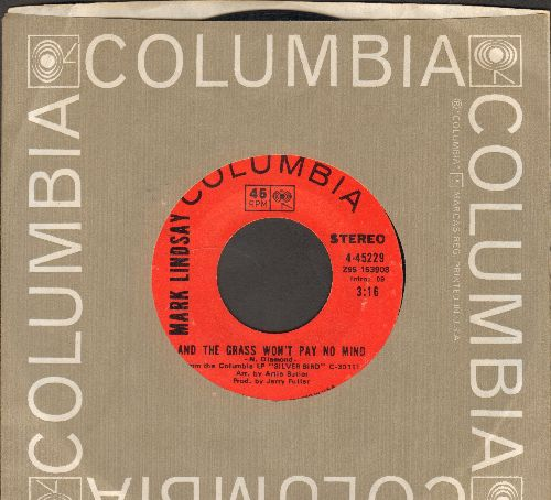 Lindsay, Mark - And The Grass Won't Pay No Mind/Funny How Little Men Care (with Columbia company sleeve) - EX8/ - 45 rpm Records