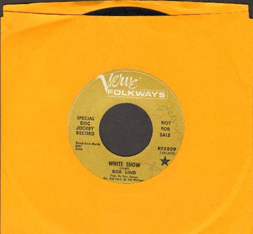 Lind, Bob - White Snow/Black Night (DJ advance pressing) - VG7/ - 45 rpm Records