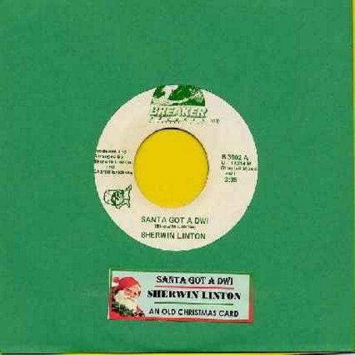 Linton, Sherwin - Santa Got A DWI/An Old Christmas Card (Christmas Novelty with juke box label) - NM9/ - 45 rpm Records