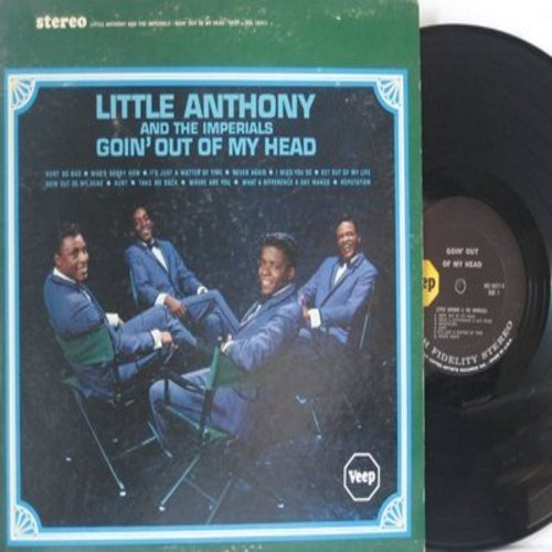 Little Anthony & The Imperials - Goin' Out Of My Head: Hurt So Bad, Who's Sorry Now, It's Just A Matter Of Time, Hurt, I Miss You So, What A Difference A Day Makes (vinyl STEREO LP record) - EX8/EX8 - LP Records