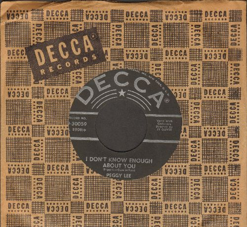 Lee, Peggy - I Don't Know Enough About You/You Outta Be Mine (with vintage Decca company sleeve) - NM9/ - 45 rpm Records