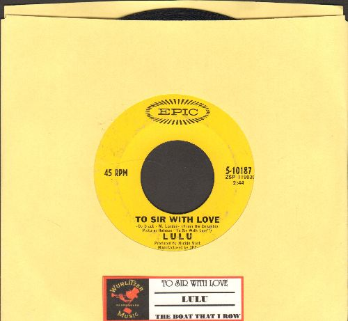 Lulu - To Sir With Love/The Boat That I Row (with juke box label) - VG7/ - 45 rpm Records