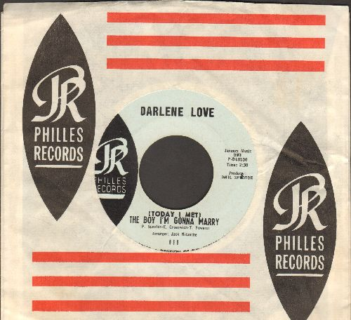 Love, Darlene - (Today I Met) The Boy I'm Gonna Marry/Playing For Keeps (light blue label early pressing with RARE Philles company sleeve) - NM9/ - 45 rpm Records