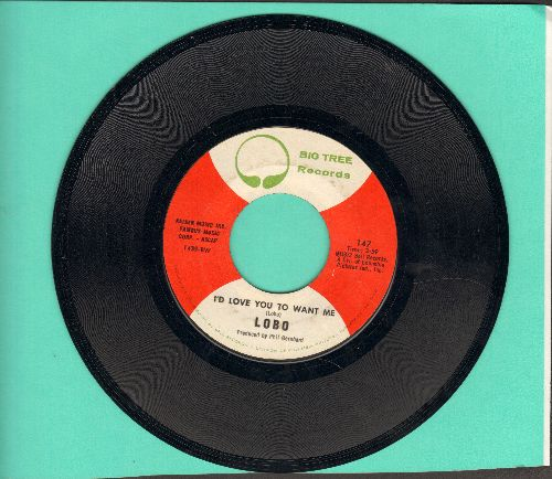 Lobo - I'd Love You To Want Me (SLOW-DANCE FAVORITE!)/Am I True To Myself - EX8/ - 45 rpm Records