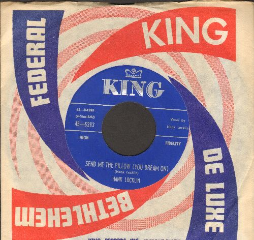 Locklin, Hank - Send Me The Pillow (You Dream On)/Let Me Be The One (NICE condtion with vintage King company sleeve) - NM9/ - 45 rpm Records