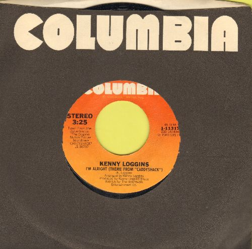 Loggins, Kenny - I'm Alright (Theme from -Caddyshack-)/Lead The Way (with Columbia company sleeve) - NM9/ - 45 rpm Records