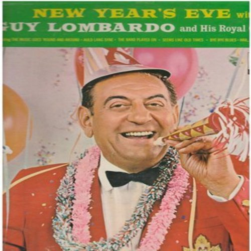 Lombardo, Guy & His Royal Canadians - New Year's Eve: Auld Lang Syne, The Band Played On, Bye Bye Blues, Hail Hail The Gang's All Here (vinyl MONO LP record) - NM9/NM9 - LP Records