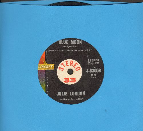 London, Julie - Blue Moon/A Guess I'll Have To Change My Plan (7 inch 33rpm STEREO record, small spindle hole) - EX8/ - 45 rpm Records