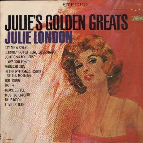London, Julie - Julie's Golden Greats: Cry Me A River, Daddy, Black Coffee, Blue Moon, Hot Toddy, Come On-A My House (vinyl STEREO LP record, NICE condition!) - EX8/EX8 - LP Records