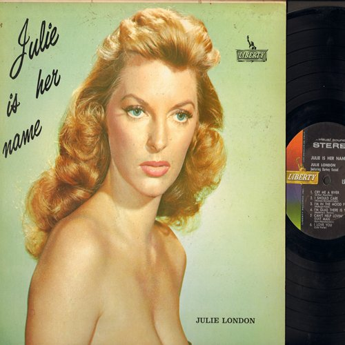 London, Julie - Julie Is Her Name: Cry Me A River, I'm In The Mood For Love, Can't Help Lovin' That Man, Easy Street, 'S Wonderful, Laura, Gone With The Wind (vinyl LP record, RARE STEREO Pressing) (BEAUTIFUL COVER ART!) - EX8/EX8 - LP Records