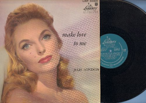 London, Julie - Make Love To Me: I Wanna Be Loved, Body And Soul, It's Good To Want You Bad, Alone Together (vinyl MONO LP record) - NM9/EX8 - LP Records