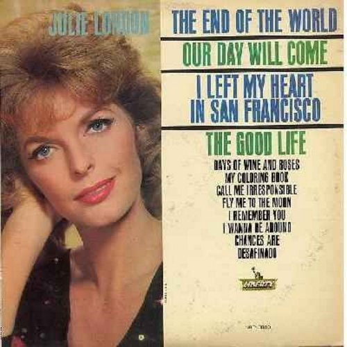 London, Julie - The End Of The World: Our Day Will Come, I Left My Heart In San Francisco, Fly Me To The Moon, Chances Are, My Coloring Book (vinyl MONO LP record) - EX8/VG7 - LP Records