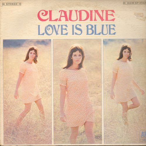 Longet, Claudine - Love Is Blue: Falling In Love Again, Happy Talk, When I Look In Your Eyes (vinyl STEREO LP record) - NM9/VG7 - LP Records