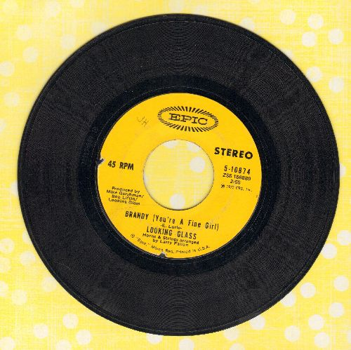 Looking Glass - Brandy (You're A Fine Girl)/One By One - EX8/ - 45 rpm Records