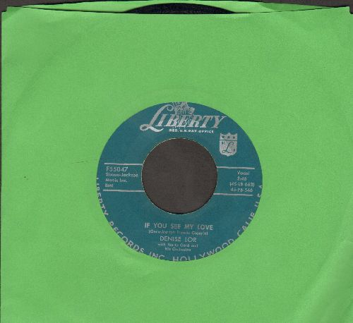 Lor, Denise - If You See My Love/This Much I Know (wol) - VG7/ - 45 rpm Records