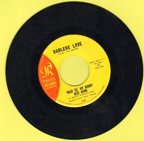 Love, Darlene - Wait Til' My Bobby Gets Home/Take It From Me (yellow label) - NM9/ - 45 rpm Records
