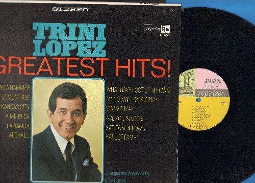 Lopez, Trini - Greatest Hits!: If I Had A Hammer, La Bamba, A-Me-Ri-Ca, Lemon Tree, Are You Sincere (vinyl STEREO LP record) - NM9/NM9 - LP Records