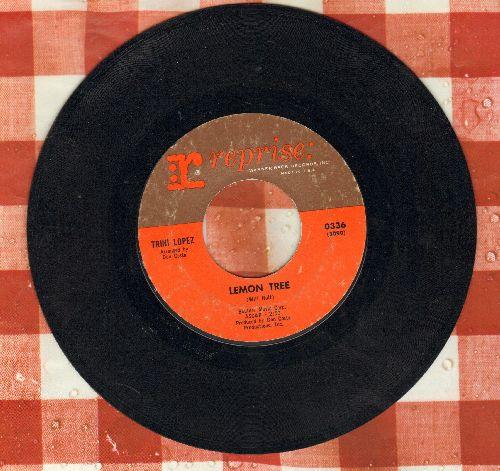 Lopez, Trini - Lemon Tree/Pretty Eyes  - VG7/ - 45 rpm Records
