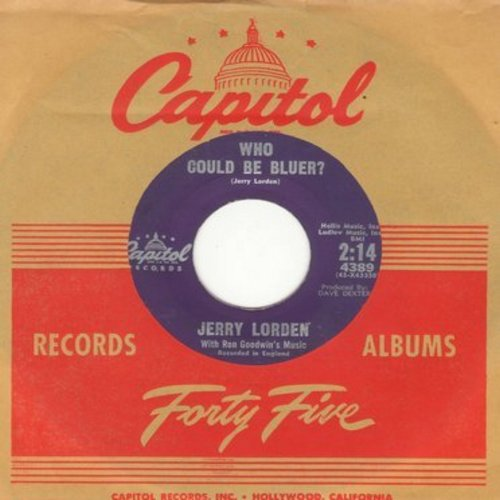 Lorden, Jerry - Who Could Be Bluer?/Do I Worry? (with vintage Capitol company sleeve) - VG7/ - 45 rpm Records