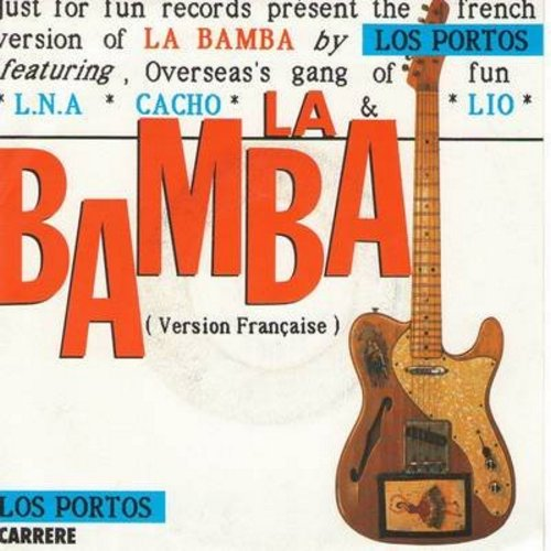 Los Portos - La Bamba (2 different versions of the Party Favorite, 1987 French Pressing with picture sleeve, sung in French) - NM9/EX8 - 45 rpm Records