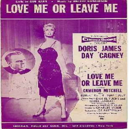 Day, Doris - Love Me Or Leave Me - Original SHEET MUSIC for the song sung by Doris Day in the 1955 film. BEAUTIFUL cover art! (THIS IS SHEET MUSIC, NOT ANY OTHER KIND OF MEDIA! - shipping rate same as 45rpm record) - EX8/ - Sheet Music