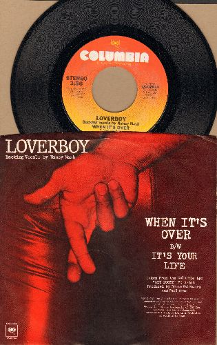 Loverboy - When It's Over/It's Your Life (with picture sleeve) - NM9/NM9 - 45 rpm Records