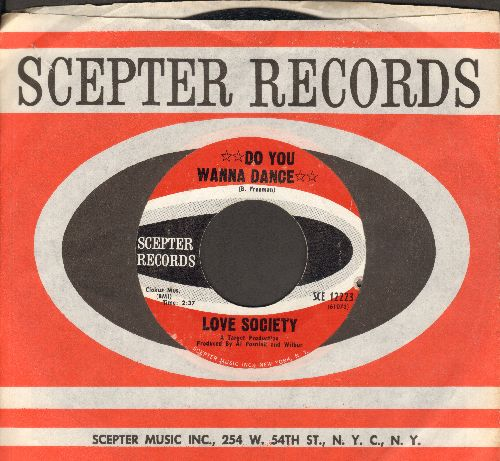 Love Society - Do You Wanna Dance (ULTRA-MELLOW version of the Bobby Freeman Classic)/Without You (with Scepter company sleeve, bb) - NM9/ - 45 rpm Records