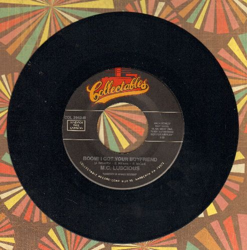 M. C. Luscious - Boom! I Got Your Boyfriend (Radio Edit + X-Rated Version) (re-issue) - M10/ - 45 rpm Records
