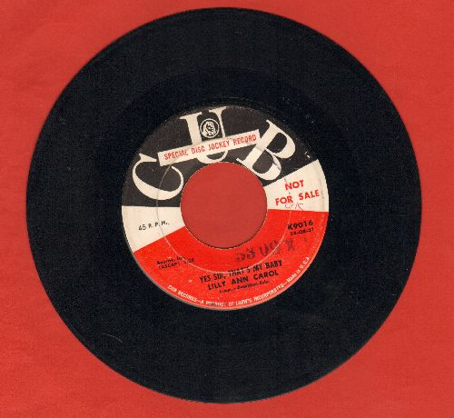 Carol, Lilly Ann - Yes Sir, That's My Baby (RARE 50s R&B version of Standard)/Come Back To Sorreento (DJ advance pressing) - EX8/ - 45 rpm Records