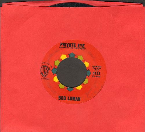 Luman, Bob - Private Eye/You've Turned Down The Lights - EX8/ - 45 rpm Records
