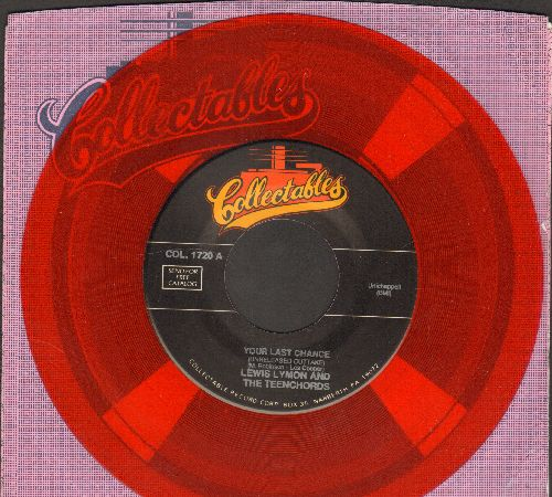 Lymon, Lewis & The Teenchords - Your Last Chance/I'm Not Too Young To Fall In Love (RED VINYL double-hit re-issue with company sleeve) - NM9/ - 45 rpm Records