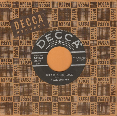 Lutcher, Nellie - Please Come Back/It's Been Said (with vintage Decca company sleeve) - NM9/ - 45 rpm Records