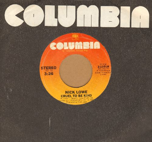 Lowe, Nick - Cruel To Be Kind/Endless Grey Ribbon (with Columbia company sleeve) - VG7/ - 45 rpm Records