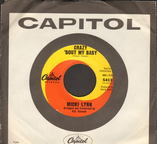 Lynn, Micki - Crazy 'Bout My Baby/Where Was I (with Capitol company sleeve) - NM9/ - 45 rpm Records