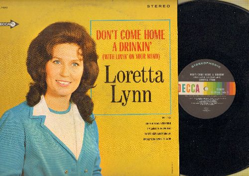 Lynn, Loretta - Don't Come Home A Drinkin' (With Lovin' On Your Mind): There Goes My Everything, I really Don't Want To Know (vinyl STEREO LP record) - NM9/EX8 - LP Records