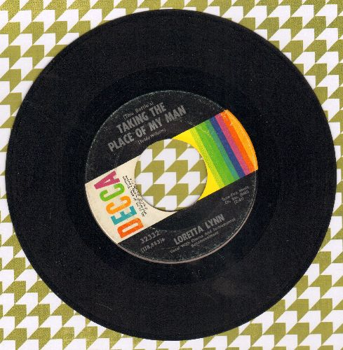 Lynn, Loretta - Taking The Place Of My Man/You've Just Stepped In - EX8/ - 45 rpm Records