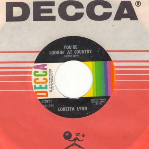 Lynn, Loretta - You're Lookin' At Country/When You're Poor (with Decca company sleeve) - EX8/ - 45 rpm Records