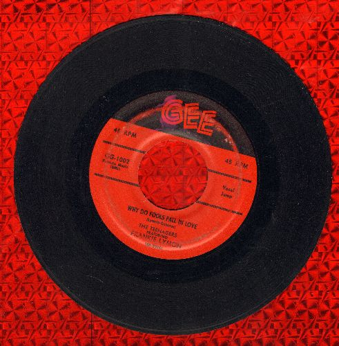 Lymon, Frankie & The Teenagers - Why Do Fools Fall In Love/Please Be Mine (first issue) (wol/sol) - G5/ - 45 rpm Records