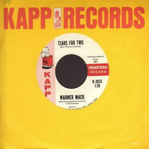 Mack, Warner - Tears For Two/Forever We'll Walk Hand In Hand (DJ advance copy with Kapp company sleeve) - NM9/ - 45 rpm Records