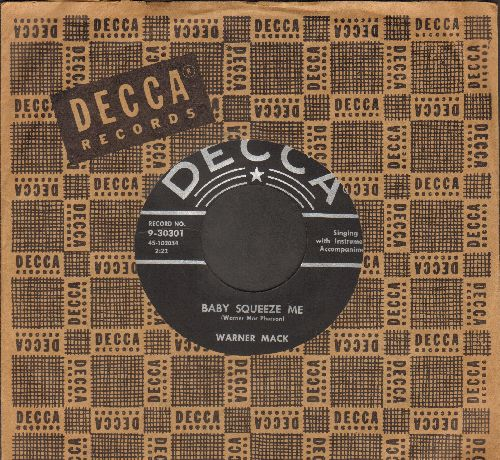 Mack, Warner - Baby Squeeze Me/Is It Wrong (1957 first pressing with vintage Decca company sleeve) - NM9/ - 45 rpm Records