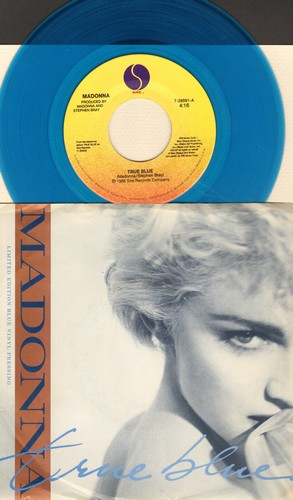Madonna - True Blue/Ain't No Big Deal (RARE Blue Vinyl pressing with picture sleeve) - VG7/EX8 - 45 rpm Records