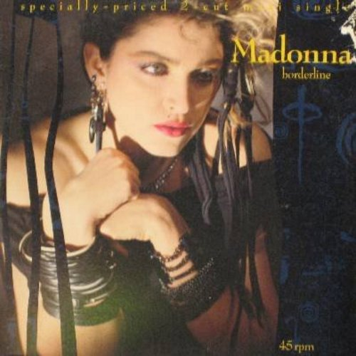Madonna - Borderline (6:54 minutes Extended Dance Club Mix)/Lucky Star (7:13 minutes) (12 inch 45rpm vinyl Maxi Single, DJ advance pressing with picture cover, Madonna's FIRST charted Hit!) - NM9/VG7 - LP Records